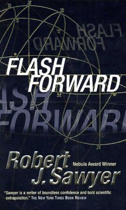 FlashForward - Robert J Sawyer - angol
