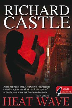 Richard Castle - Hőhullám-kis
