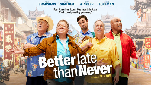 Better Late Than Never-cast